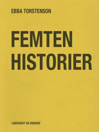 Ebba Torstenson: Femten historier