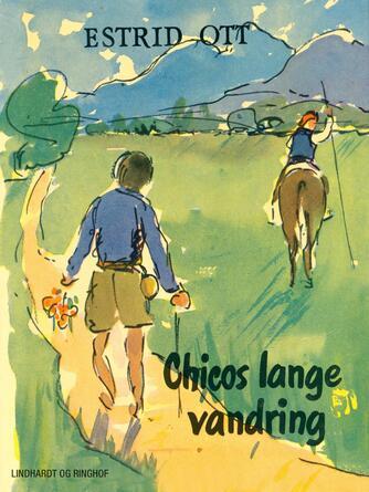 Estrid Ott: Chicos lange vandring