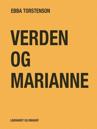 Ebba Torstenson: Verden og Marianne