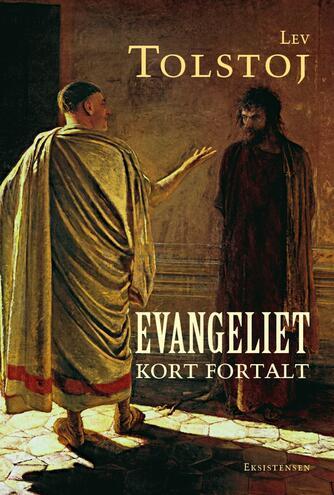 Lev Tolstoj: Evangeliet kort fortalt