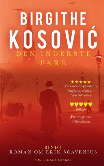 Birgithe Kosović: Den inderste fare. Bind 1