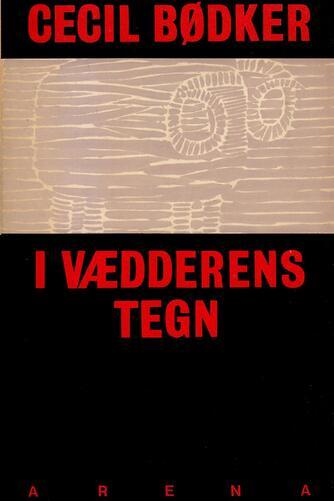 Cecil Bødker: I vædderens tegn