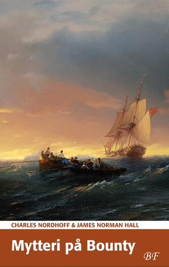 Ch. Nordhoff: Mytteri på Bounty