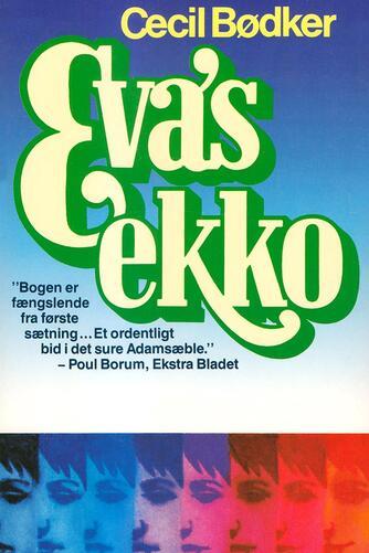 Cecil Bødker: Eva's ekko