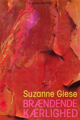Suzanne Giese: Brændende kærlighed