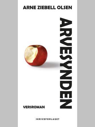 Arne Ziebell Olsen: Arvesynden : versroman