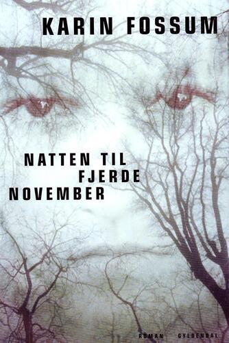 Karin Fossum: Natten til fjerde november : roman