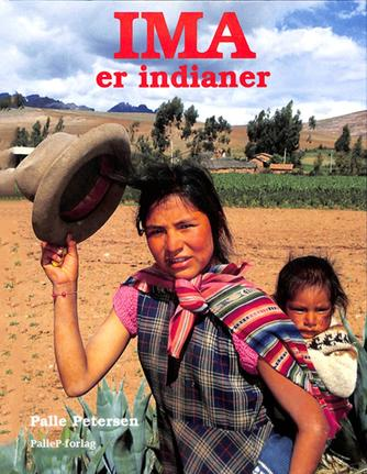 Palle Petersen (f. 1943): Ima er indianer