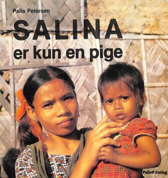 Palle Petersen (f. 1943): Salina er kun en pige