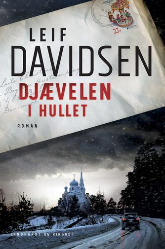 Leif Davidsen: Djævelen i hullet : roman