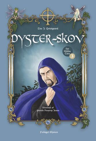 Lise J. Qvistgaard: Dyster-skov