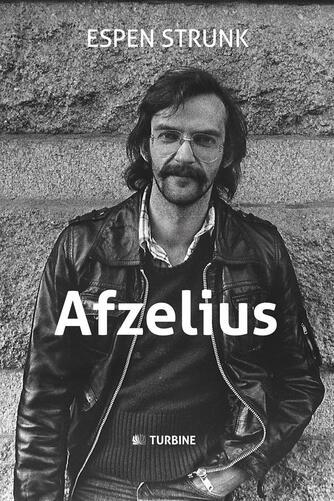 Espen Strunk: Afzelius