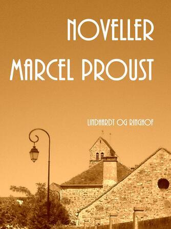 Marcel Proust: Noveller