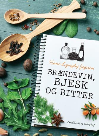 Hans Lyngby Jepsen: Brændevin, bjesk og bitter