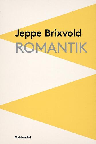 Jeppe Brixvold: Romantik