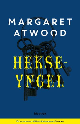 Margaret Atwood: Hekseyngel : en ny version af William Shakespeares Stormen