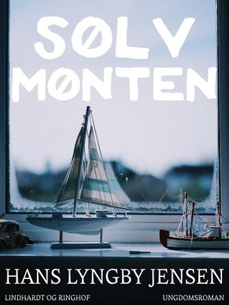 Hans Lyngby Jepsen: Sølvmønten : ungdomsroman