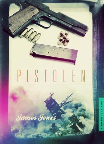 James Jones: Pistolen
