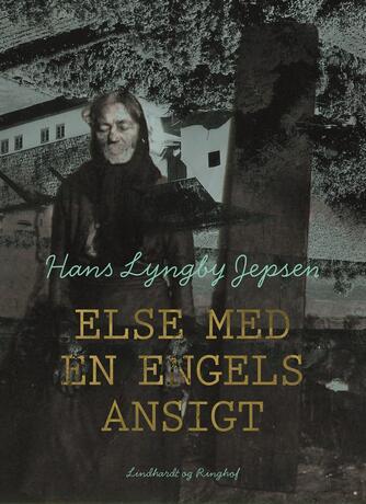 Hans Lyngby Jepsen: Else med en engels ansigt