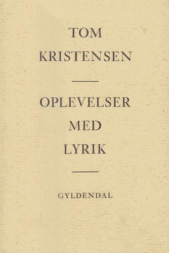 Tom Kristensen (f. 1893): Oplevelser med lyrik