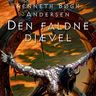 Kenneth Bøgh Andersen: Den faldne djævel