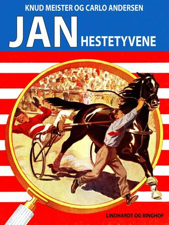 Knud Meister: Jan - hestetyvene