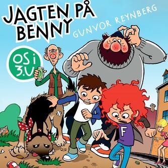 Gunvor Reynberg: Jagten på Benny