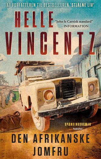 Helle Vincentz: Den afrikanske jomfru : spændingsroman
