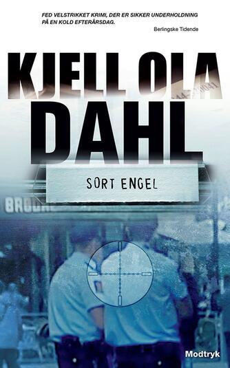 Kjell Ola Dahl: Sort engel