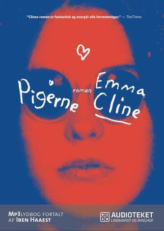 Emma Cline (f. 1989): Pigerne