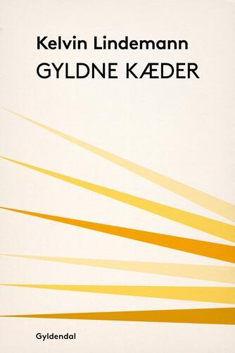 Kelvin Lindemann: Gyldne kæder