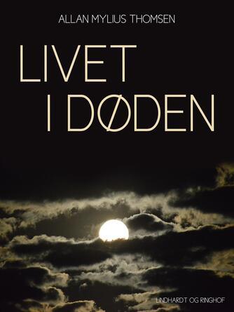 Steen Kofoed, Tove Kofoed: Livet i døden