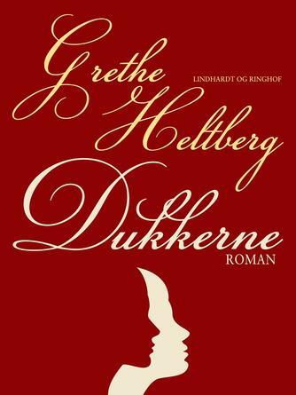 Grethe Heltberg: Dukkerne : roman
