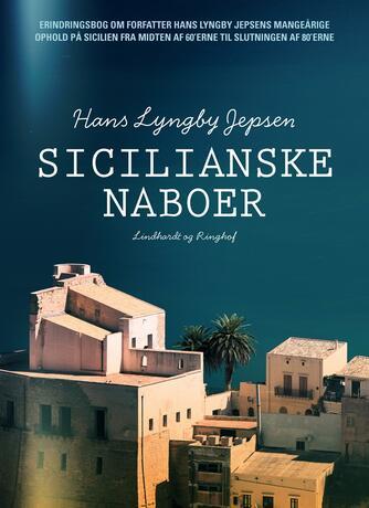 Hans Lyngby Jepsen: Sicilianske naboer