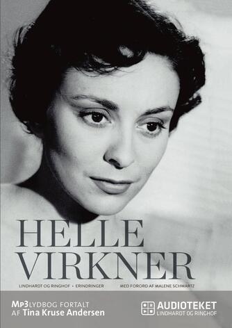 Helle Virkner: Helle Virkner - et liv