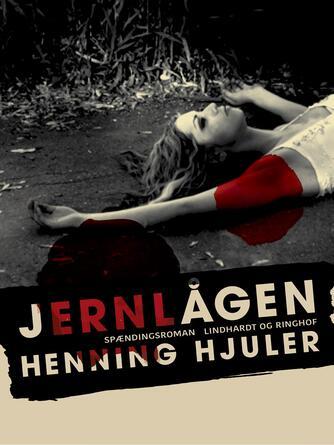Henning Hjuler (f. 1915): Jernlågen : spændingsroman