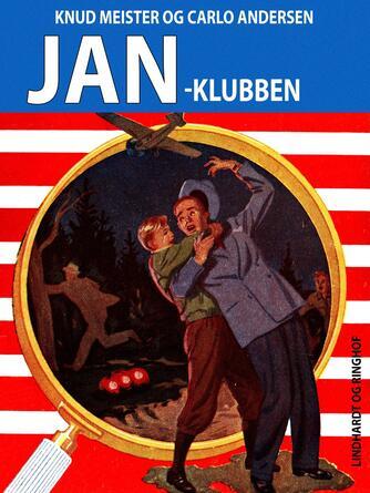 Knud Meister: Jan-klubben