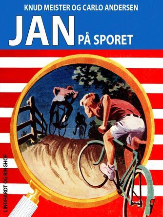 Knud Meister: Jan på sporet