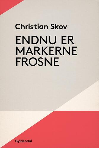 Christian Skov: Endnu er markerne frosne