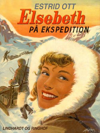 Estrid Ott: Elsebeth på ekspedition