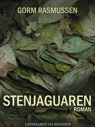 Gorm Rasmussen (f. 1945): Stenjaguaren : roman