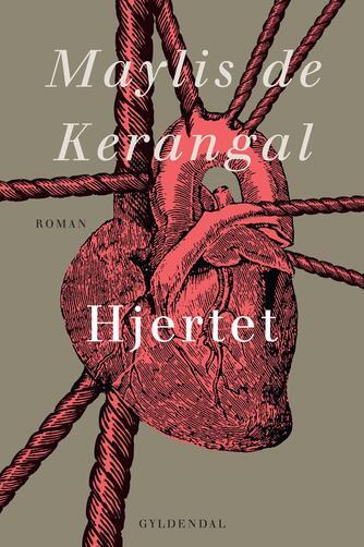 Maylis de Kerangal: Hjertet : roman