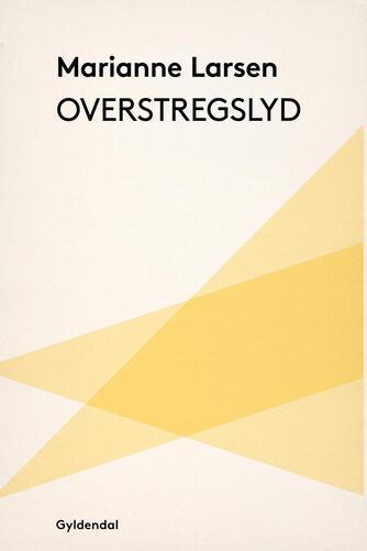 Marianne Larsen (f. 1951): Overstregslyd
