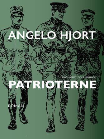 Angelo Hjort: Patrioterne : roman