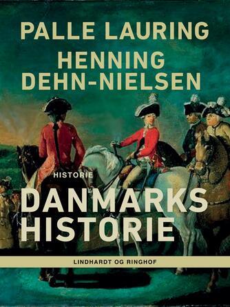 Palle Lauring, Henning Dehn-Nielsen: Danmarks historie