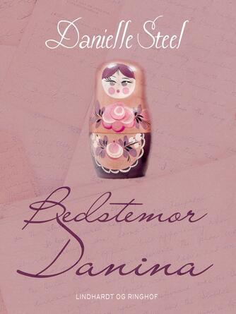 Danielle Steel: Bedstemor Danina