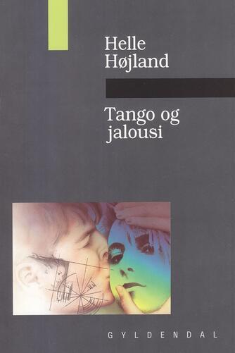 Helle Højland: Tango og jalousi
