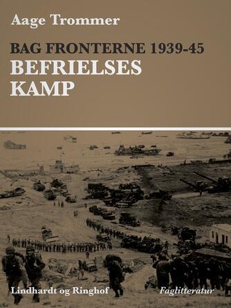 Aage Trommer: Bag fronterne 1939-45 : Besættelsesvilkår