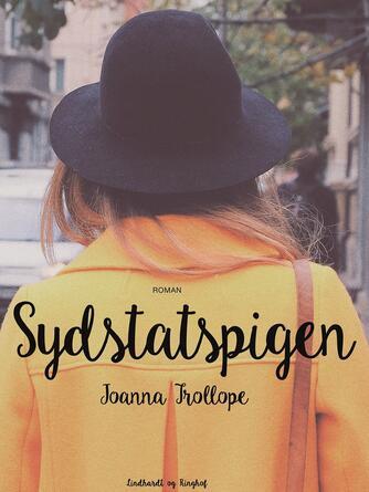 Joanna Trollope: Sydstatspigen : roman