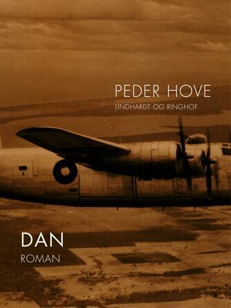 Peder Hove: Dan : roman